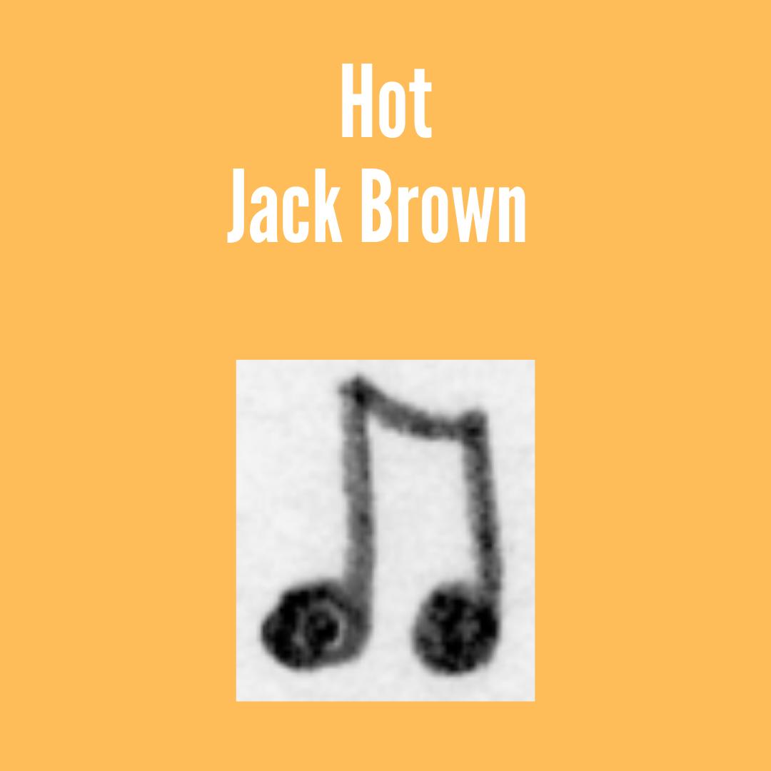 Brown, Hot