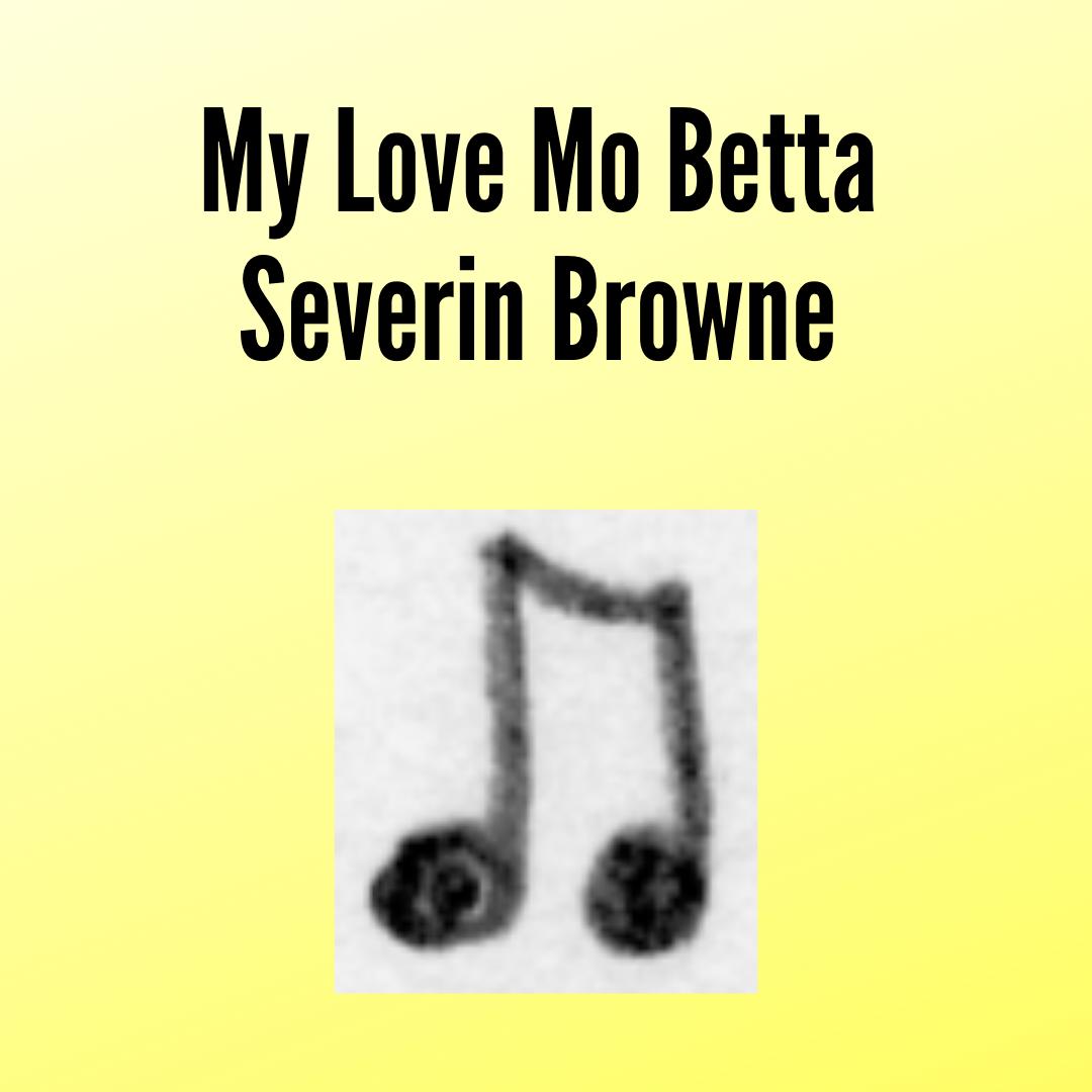 Browne, My Love