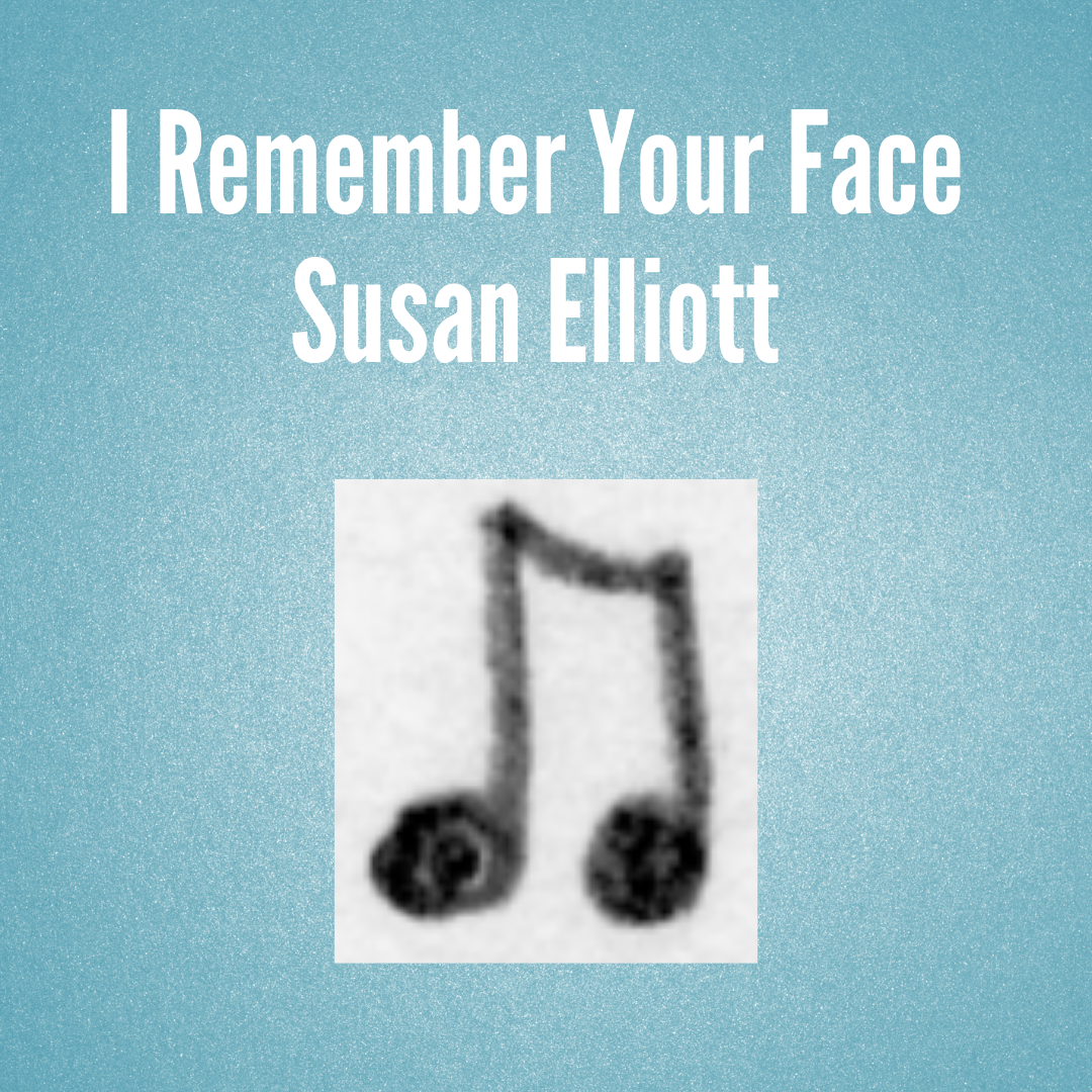 Elliott, I Remember