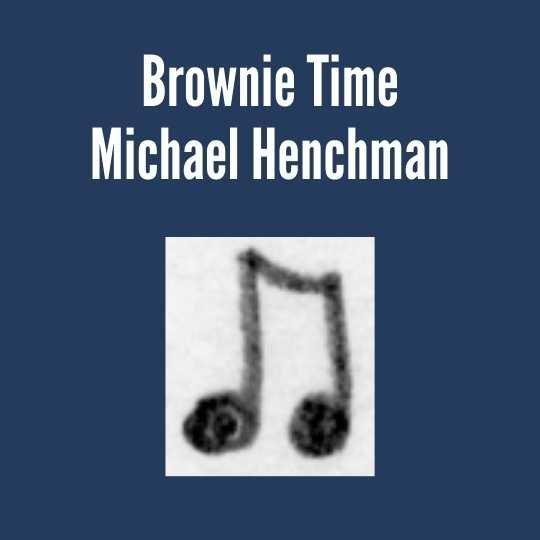 Henchman, Brownie