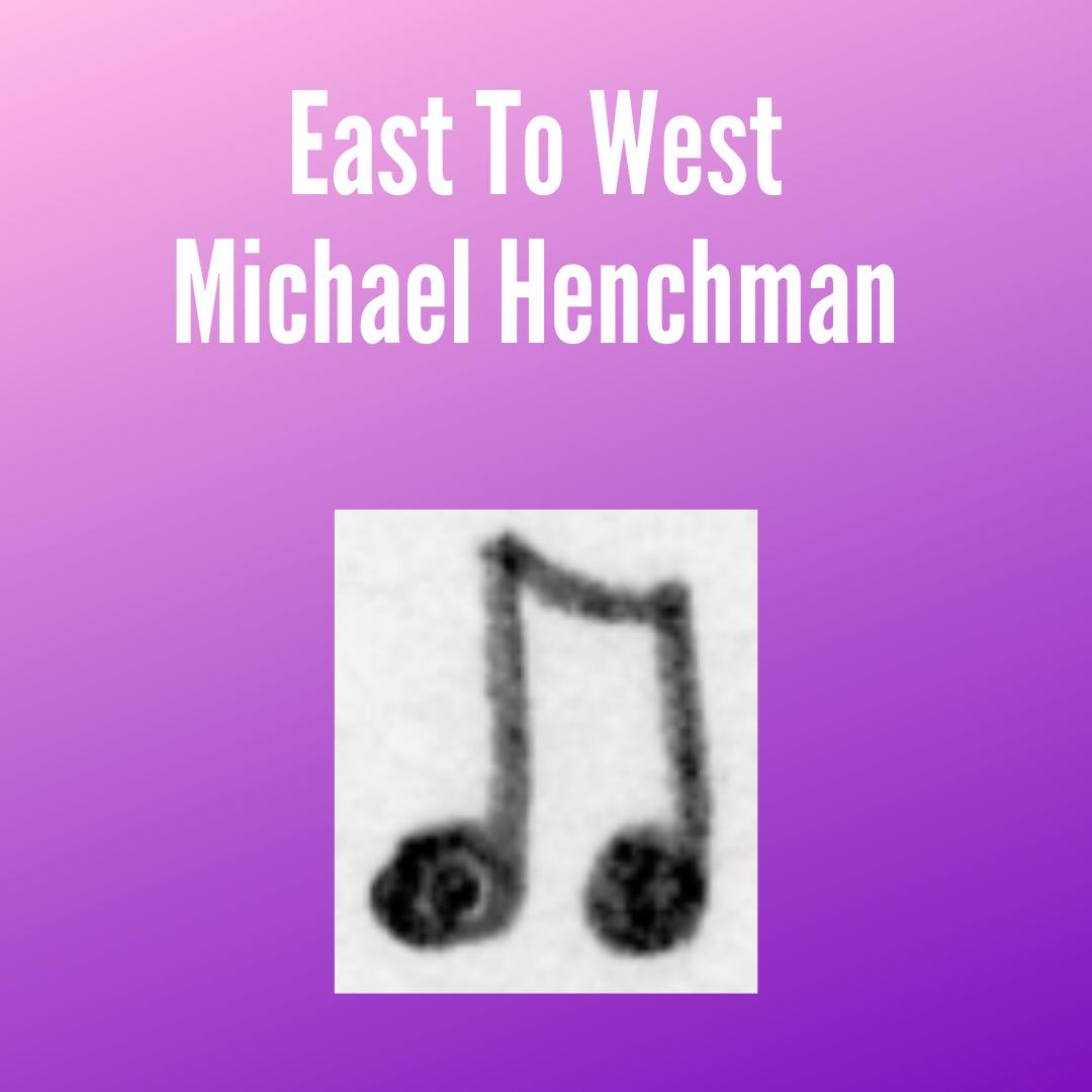 Henchman East