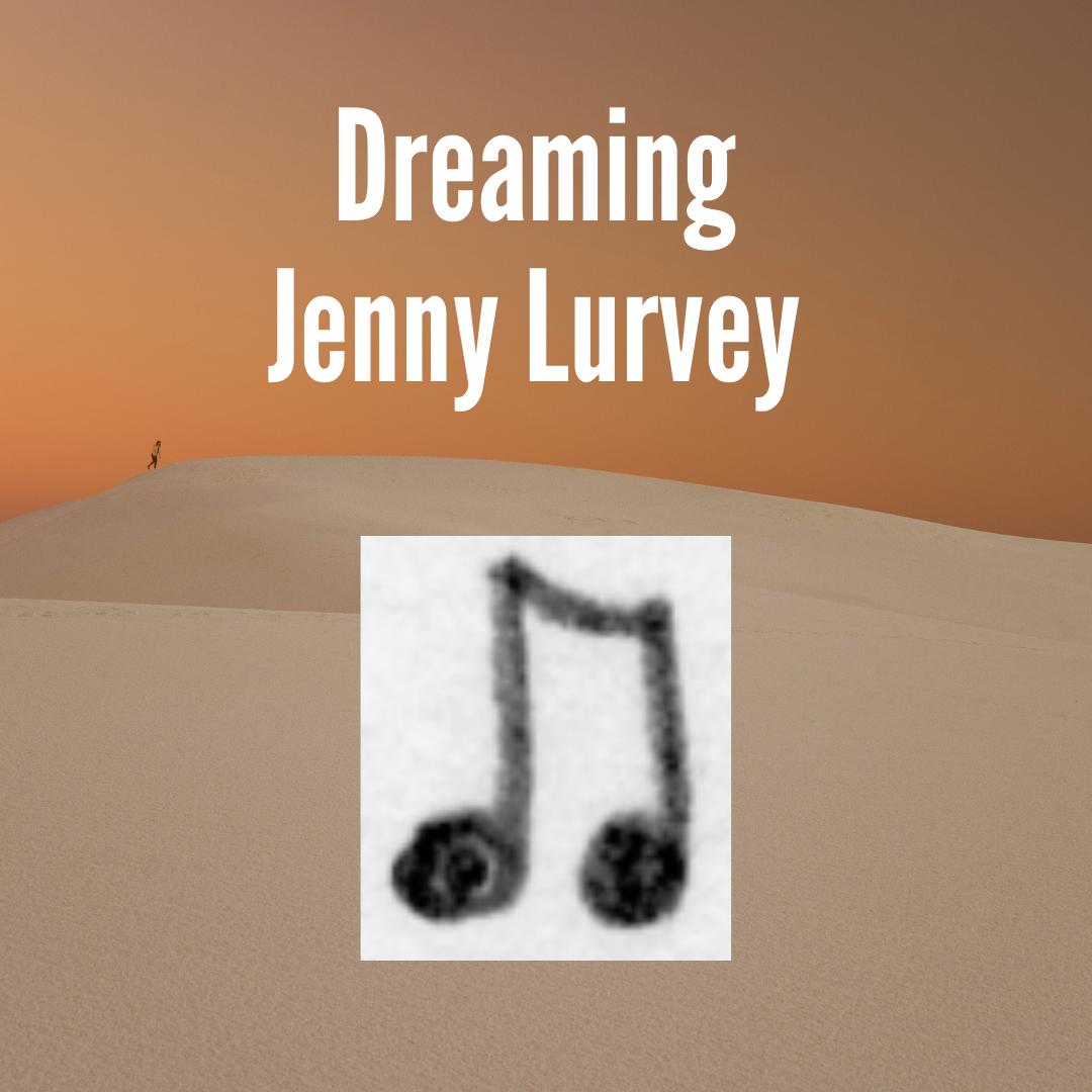 Lurvey Dreaming