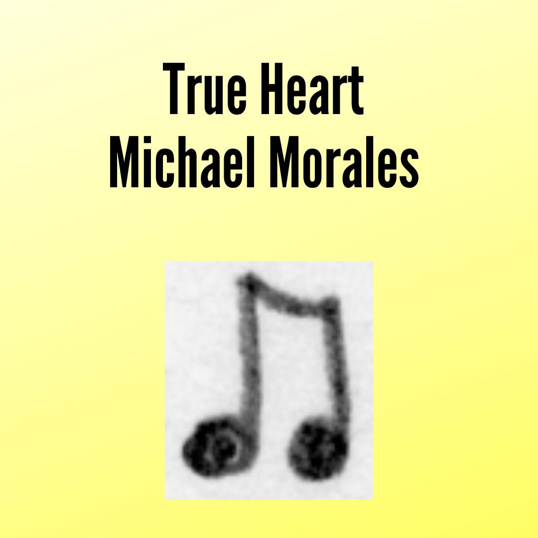 Morales, True
