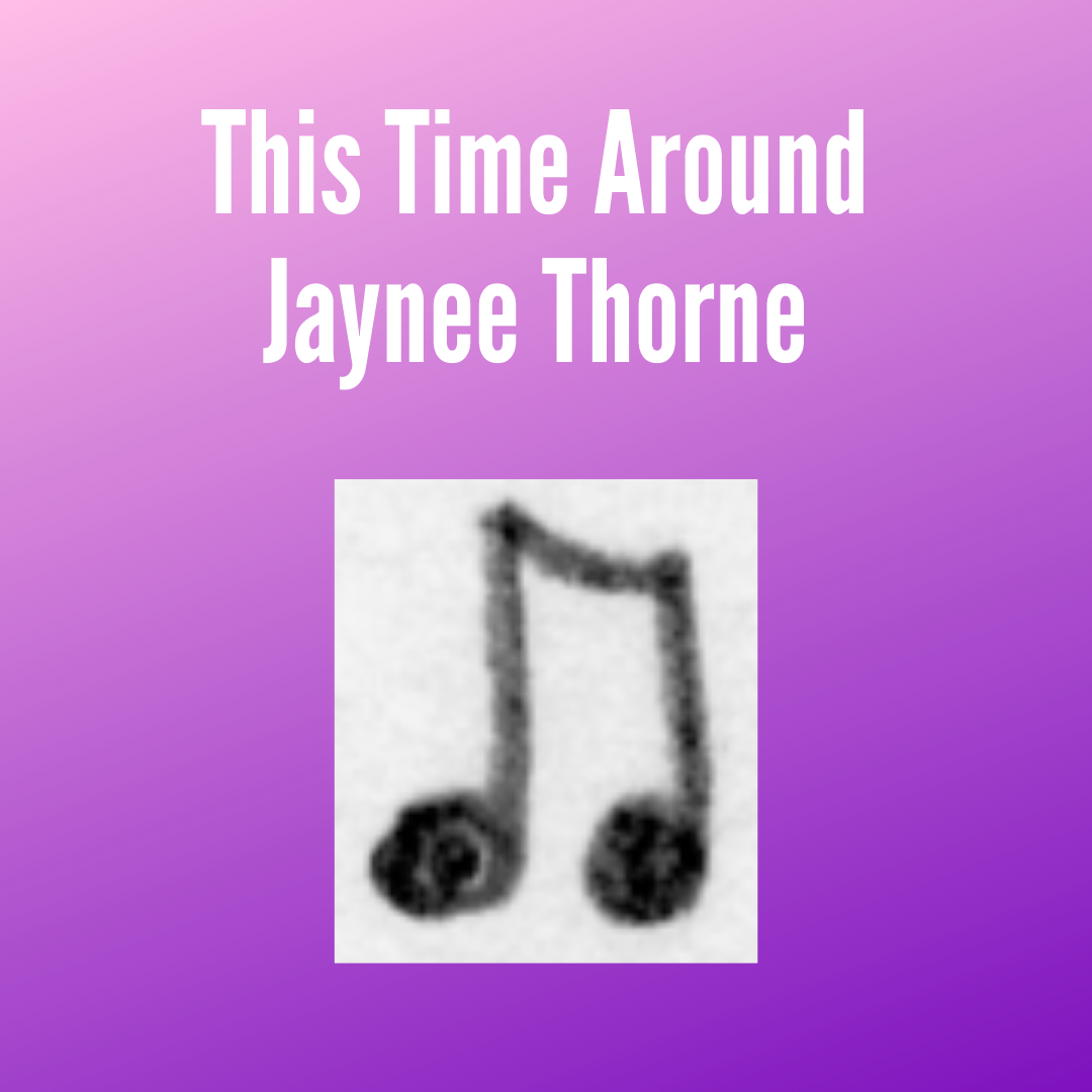Thorne This Time