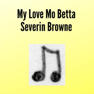 My Love Mo Betta