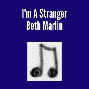 I'm A Stranger