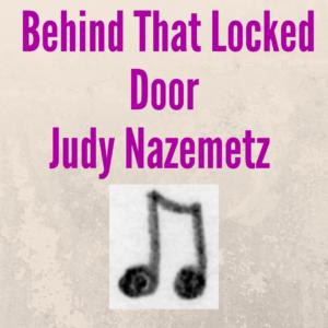 Behind That Locked Door