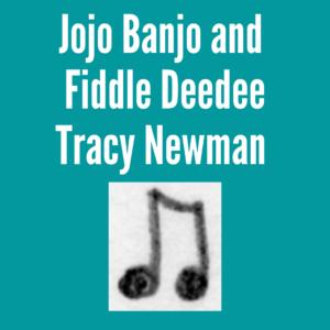 Jojo Banjo And Fiddle Deedee