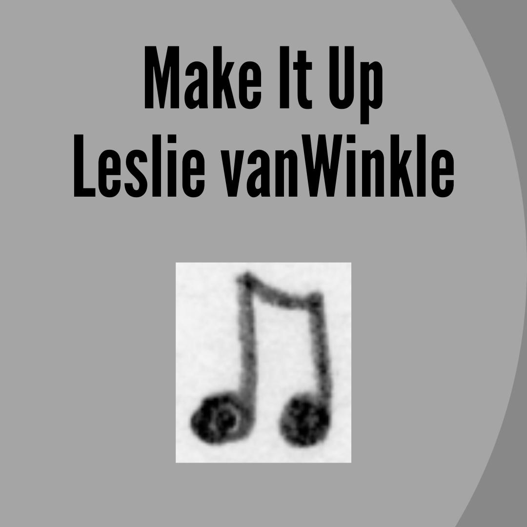 VanWinkle Make It
